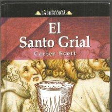 Libros de segunda mano: CARTER SCOTT. EL SANTO GRIAL. EDIMAT. Lote 192167095