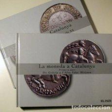 Libros de segunda mano: LA MONEDA A CATALUNYA (2 VOL. - COMPLET) - MADRID 2008 - REPRODUCCIONS DE MONEDES. Lote 192452423