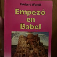 Libros de segunda mano: EMPEZÓ EN BABEL. Lote 192696582