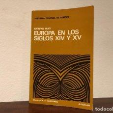 Libros de segunda mano: EUROPA EN LOS SIGLOS XIV Y XV. DENYS HAY. EDITORIAL AGUILAR. EDAD MEDIA. NUEVO. Lote 193025691