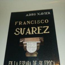 Libros de segunda mano: ADRO XAVIER, EL DUQUE DE GANDIA , EL POLITICO SANTO DEL SIGLO XVI. Lote 193452123