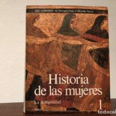 Libros de segunda mano: HISTORIA DE LAS MUJERES. LA ANTIGÜEDAD. GEORGES DUBY Y MICHELLE PERROT. EDITORIAL TAURUS. Lote 193847438