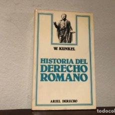 Libros de segunda mano: HISTORIA DEL DERECHO ROMANO. W. KUNKEL. ARIE DERECHO. ROMA. Lote 194344788