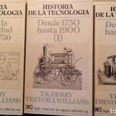 Libros de segunda mano: HISTORIA DE LA TECNOLOGIA. DESDE LA ANTIGÜEDAD HASTA 1750. DESDE 1750 HASTA 1900. TOMO I Y II. (TOMO. Lote 194369423