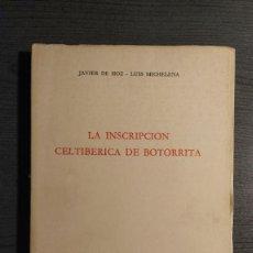 Libros de segunda mano: LA INSCRIPCION CELTIBERICA DE BOTORRITA JAVIER DE HOZ - LUIS MICHELENA UNIVERSIDAD DE SALAMANCA . Lote 194510373