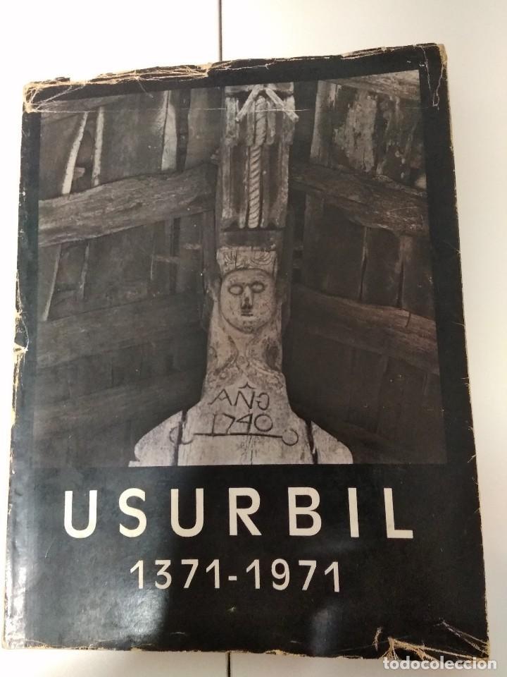 USURBIL 1931-1971 / FOTOGRAFIAS ANTIGUAS (Libros de Segunda Mano - Historia Antigua)