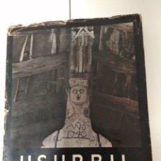 Libros de segunda mano: USURBIL 1931-1971 / FOTOGRAFIAS ANTIGUAS. Lote 194536102