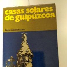 Libros de segunda mano: CASAS SOLARES DE GUIPUZCOA . Lote 194536933
