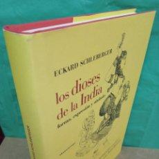Libros de segunda mano: LOS DIOSES DE LA INDIA: DICCIONARIO TEMÁTICO DE ICONOGRAFÍA HINDUISTA ( ECKARD SCHLEBERGER ). Lote 194549167