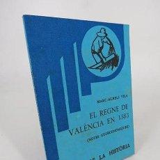 Libros de segunda mano: EL REGNE DE VALENCIA EN 1383. NOTES GEOECONÓMIQUES (MARC AURELI VILA) RAFAEL DALMAU, 1978. Lote 194605483