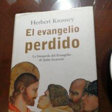 Libros de segunda mano: EL EVANGELIO PERDIDO HERBERT KROSNEY. Lote 194623408