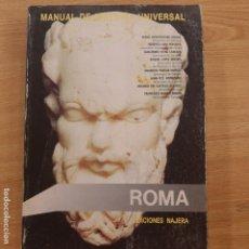 Libros de segunda mano: HISTORIA UNIVERSAL ROMA EDICIONES NAJERA TOMO IV. Lote 194706011