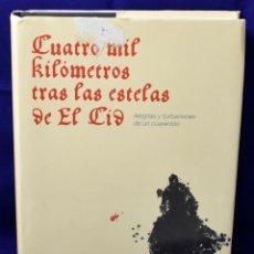 Libros de segunda mano: CUATRO MIL KILÓMETROS TRAS LAS ESTELAS DE EL CID. ALVAR EZQUERRA, ALFREDO. Lote 194783336