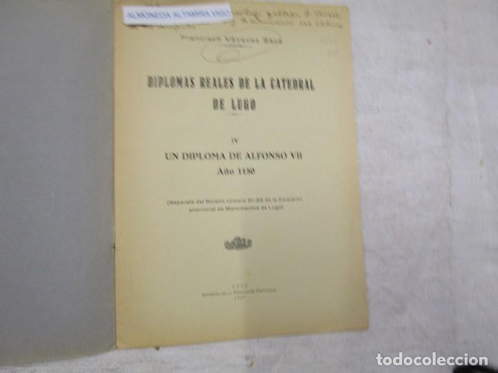 Libros de segunda mano: GALICIA HISTORIA LOCAL - DIPLOMAS REALES DE LA CATEDRAL DE LUGO. DEL ALFONSO VII 1150 + INFO - Foto 2 - 194877761