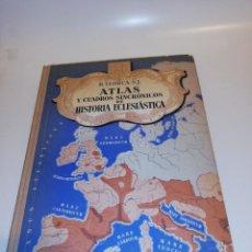 Libros de segunda mano: B. LLORCA, S. J. ATLAS Y CUADROS SINCRÓNICOS DE HISTORIA ECLESIÁSTICA. Lote 194906428