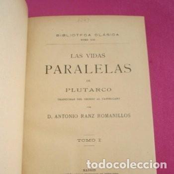 Libros de segunda mano: LAS VIDAS PARALELAS PLUTARCO 5 TOMOS COMPLETA BIBLIOTECA CLASICA 1911 EB2 - Foto 5 - 194961971