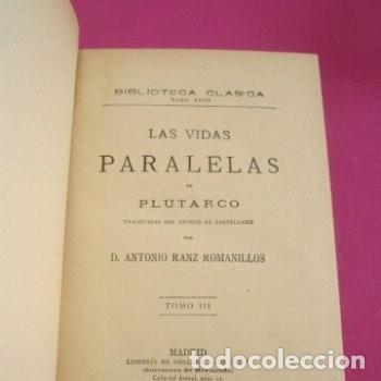 Libros de segunda mano: LAS VIDAS PARALELAS PLUTARCO 5 TOMOS COMPLETA BIBLIOTECA CLASICA 1911 EB2 - Foto 7 - 194961971