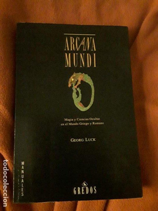 ARCANA MUNDI, DE GEORG LUCK. MAGIA Y CIENCIAS OCULTAS EN EL MUNDO GRIEGO Y ROMANO. GREDOS, (Libros de Segunda Mano - Historia Antigua)