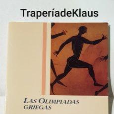Libros de segunda mano: LAS OLIMPIADAS GRIEGAS - RAMON TEJA - TDK131. Lote 195144271