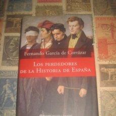 Libros de segunda mano: LOS PERDEDORES DE LA HISTORIA DE ESPAÑA FERNANDO GARCIA DE CORTAZAR PLANETA SIN SEÑALES DE USO. Lote 195144980
