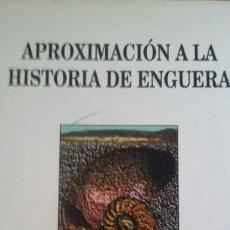 Libros de segunda mano: APROXIMACIÓN A LA HISTORIA DE ENGUERA.1994.. Lote 195163513