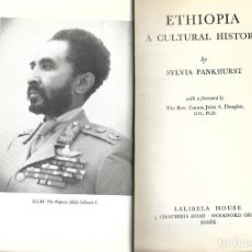 Libros de segunda mano: ETHIOPIA A CULTURAL HISTORY BY SYLVIA PANKHURST 1955 THE EMPEROR HAILE SELLASSIE.I. Lote 195231497