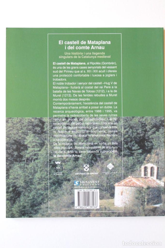 Libros de segunda mano: E.Maideu i altres - El castell de Mataplana i del comte Arnau. Una història i llegenda singulars - Foto 2 - 195383161