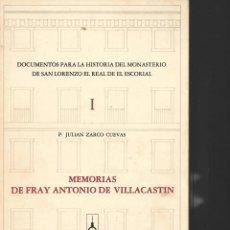 Libros de segunda mano: DOCUMENTO PARA LA HISTORIA DEL MONASTERIO DE SAN LORENZO DE EL ESCORIA . Lote 195428991