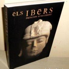 Libros de segunda mano: ELS IBERS. PRINCEPS D'OCCIDENT. LOS IBEROS. EN IDIOMA CATALAN. . Lote 195508565