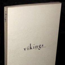Libros de segunda mano: VIKINGS. VIKINGOS. RUNAS. INDUMENTARIA. ARTE. EXPEDICIONES. EDICION BILINGÜE.. Lote 195510728