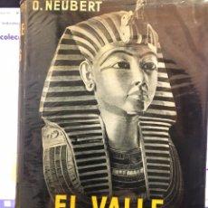 Libros de segunda mano: EL VALLE DE LOS REYES O.NEUBERT. Lote 196171992