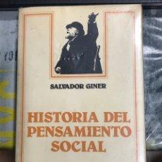 Libros de segunda mano: HISTORIA DEL PENSAMIENTO SOCIAL, DE SALVADOR GINER,ARIEL SOCIOLOGIA 5ª EDICIÓN 1987 ED. ARIEL. Lote 197184330