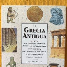 Libros de segunda mano: ZOFIA ARCHIBALD. LA GRECIA ANTIGUA.. Lote 197185416