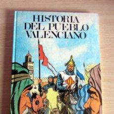Libros de segunda mano: HISTORIA DEL PUEBLO VALENCIANO, EDITORIAL VICENT GARCIA, AÑO 1983, MUY BUEN ESTADO. Lote 197322475