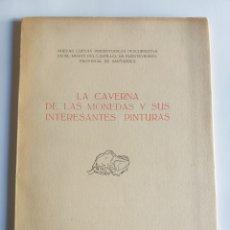Libros de segunda mano: LA CAVERNA DE LAS MONEDAS Y SUS INTERESANTES PINTURAS SANTANDER . HISTORIA ANTIGUA. Lote 52778188