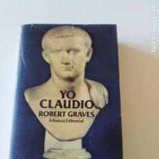 Libros de segunda mano: YO CLAUDIO ROBERT GRAVES ( 1984 ALIANZA EDITORIAL ) 510 PAGINAS. Lote 198223480