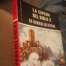 Libros de segunda mano: LA ESPAÑA DEL SIGLO X CASTELLANOS Y LEONESES NAVARROS Y GALLEGOS MUSULMANES Y JUDÍOS.. JUSTO. Lote 198376251
