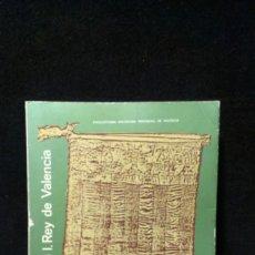Libros de segunda mano: JAIME I. REY DE VALENCIA - VICENTE L. SIMÓ SANTONJA - DIPUTACION DE VALENCIA. Lote 198811733