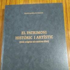Libros de segunda mano: HISTORIA GRÁFICA DE MANRESA EL PATRIMONIO ARTÍSTICO E HISTÓRICO. Lote 198970212