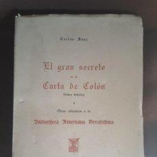 Libros de segunda mano: EL GRAN SECRETO CARTA DE COLÓN CRÍTICA HISTÓRICA CARLOS SANZ BIBLIOTECA AMERICANA 1959. Lote 199141782