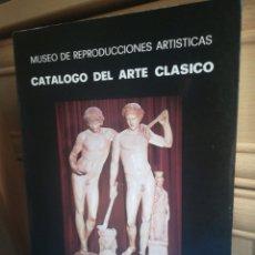Libros de segunda mano: CATÁLOGO DE ARTE CLÁSICO MUSEO REPRODUCCIONES ARTÍSTICAS MARIA JESÚS ALMAGRO GORBEA MINISTERIO DE CU. Lote 199236335