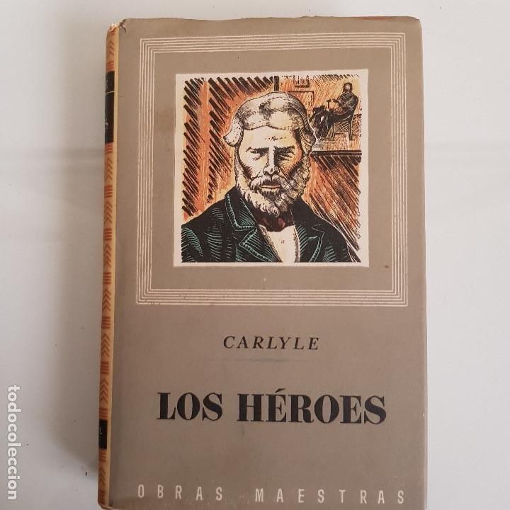 LIBRO, LOS HÉROES, DE THOMAS CARLYLE (Libros de Segunda Mano - Historia Antigua)