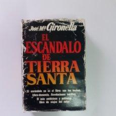 Libros de segunda mano: LIBRO EL ESCÁNDALO DE TIERRA SANTA DEL AÑO 78. Lote 199666032