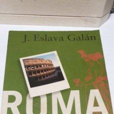 Libros de segunda mano: ROMA DE LOS CESARES . J. ESLAVA GALAN. Lote 199776392