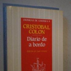 Libros de segunda mano: DIARIO DE A BORDO. CRISTOBAL COLON. . Lote 199796108