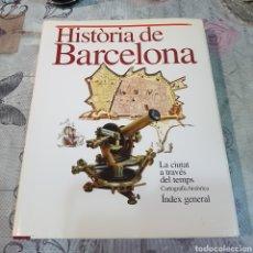 Libros de segunda mano: HISTORIA DE BARCELONA. Lote 200102205