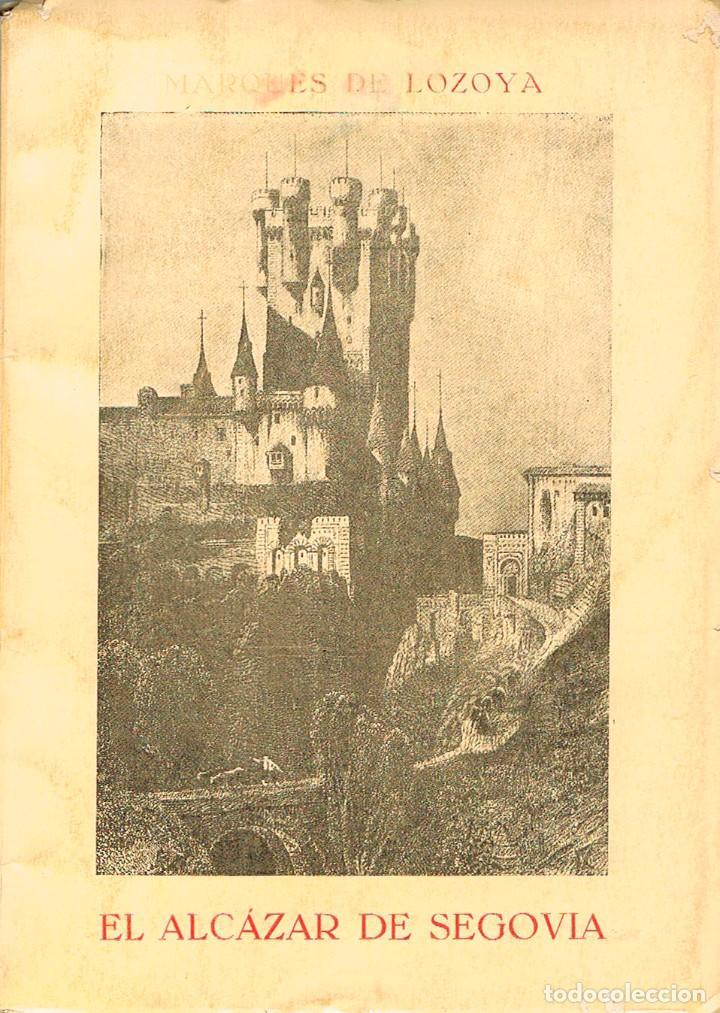 Libros de segunda mano: El Alcazar de Segovia por el Marqués de Lozoya - Foto 3 - 200137453