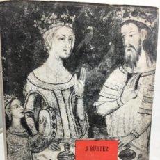 Libros de segunda mano: VIDA Y CULTURA EN LA EDAD MEDIA, JOHANNES BÜHLER FONDO DE CULTURA ECONOMICA MEXICO, 1957. Lote 200202725