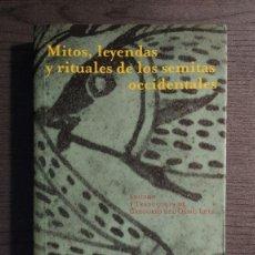 Libri di seconda mano: MITOS, LEYENDAS Y RITUALES DE LOS SEMITAS OCCIDENTALES. VV.AA. EDITORIAL: TROTTA 1998. Lote 200567051