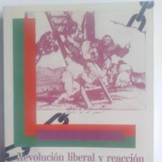 Libros de segunda mano: REVOLUCIÓN LIBERAL Y REACCIÓN (1808 1833) PROTAGONISMO IDEOLÓGICO DEL CLERO EN SOCIEDAD VALENCIANA. Lote 201992141